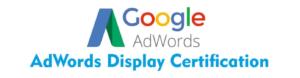 Google AdWords Display Certified