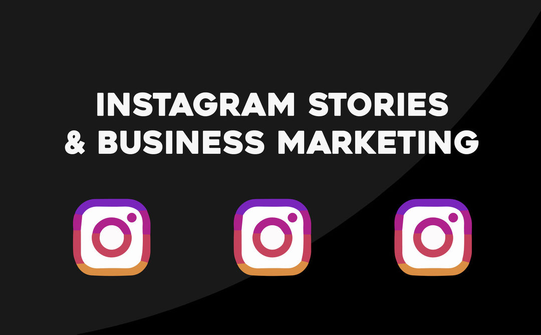 Using Instagram Stories for Business Marketing